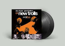 Di Palo/ Belleno Of New Trolls – Live 50.0 2Lp Gatefold